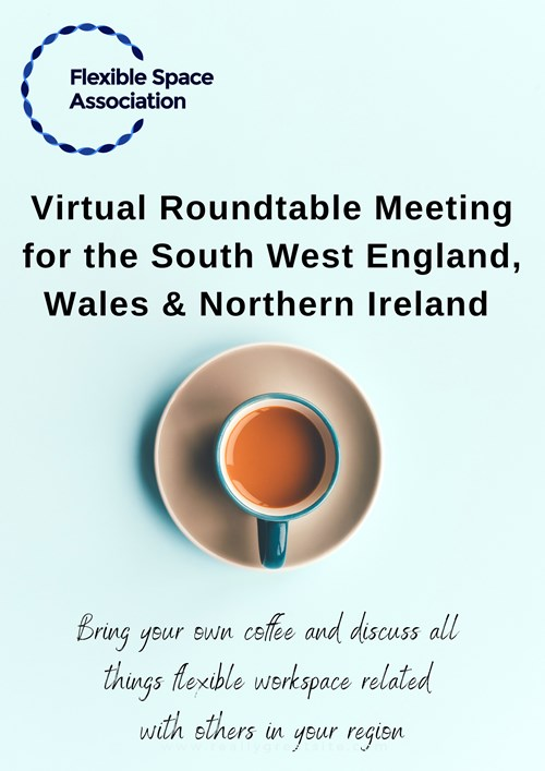 South West England, Wales & Northern Ireland Virtual Roundtable