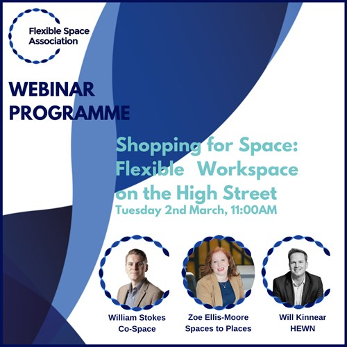 Webinar: Shopping for Space: Flexible Workspace on the High Street