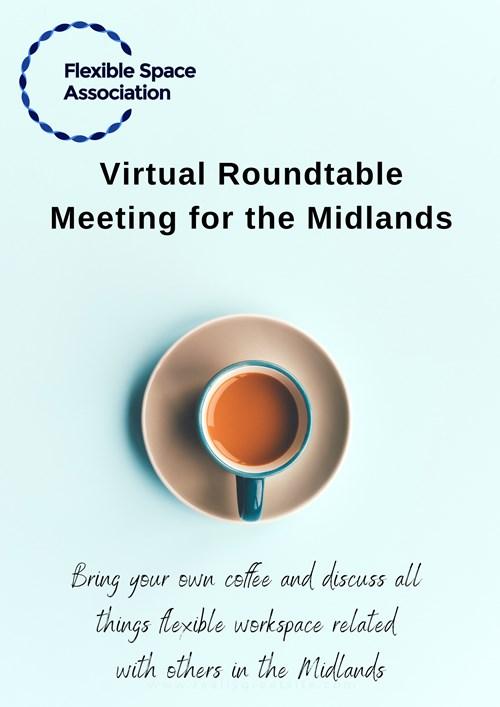 Midlands Virtual Roundtable