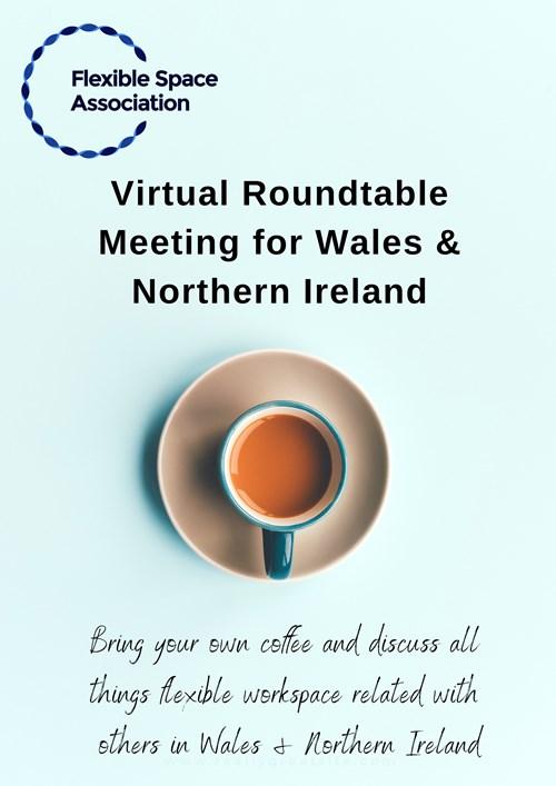 Wales & Northern Ireland Roundtable Meeting