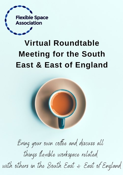 South East and East of England Virtual Roundtable